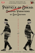 A Particle Of Dread: Oedipus Variations