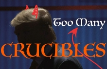 Too Many Crucibles