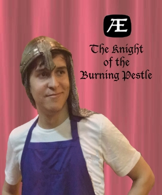The Knight of the Burning Pestle